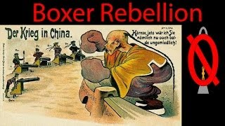 The Boxer Rebellion - Wars You've Never Heard Of