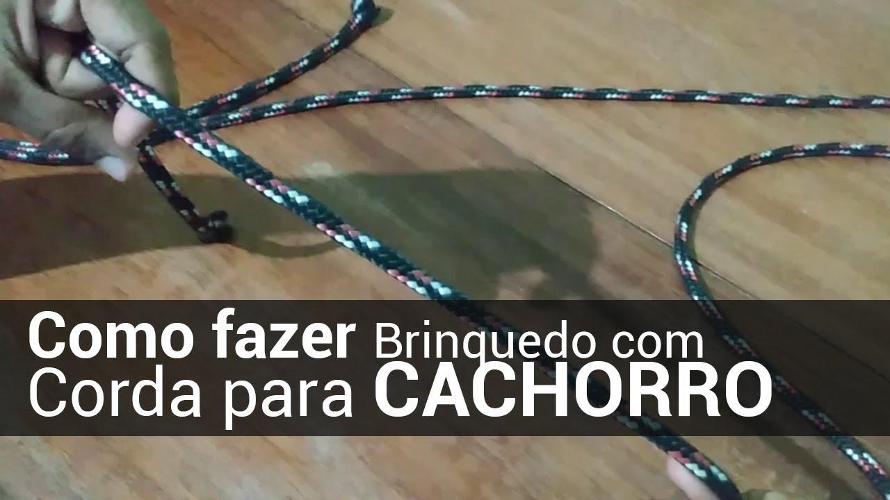 COMO FAZER BRINQUEDO COM CORDA PARA CACHORRO - FAMÍLIA CANINA