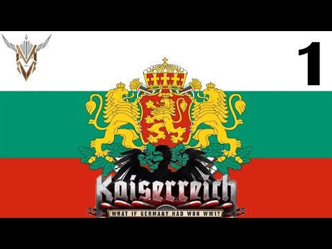 Hearts of Iron IV | Kaiserreich | Bulgaria; Prussia of the Balkans | 1