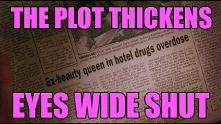 The plot thickens EYES WIDE SHUT's mysterious newspaper articles