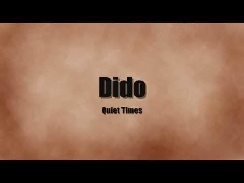 Dido - Quiet times Lyrics