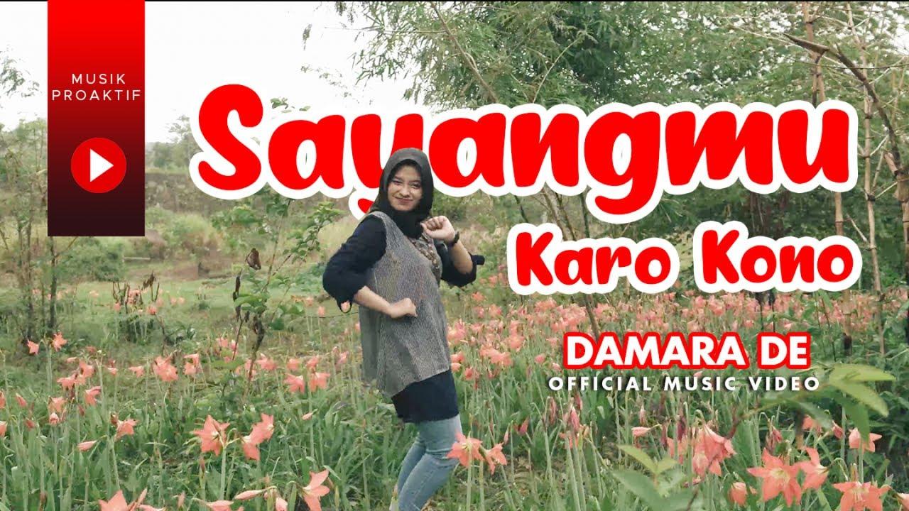 Damara De - Sayangmu Karo Kono (Official Music Video)