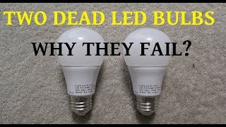 Two failed LED bulbs for teardown to determine the cause