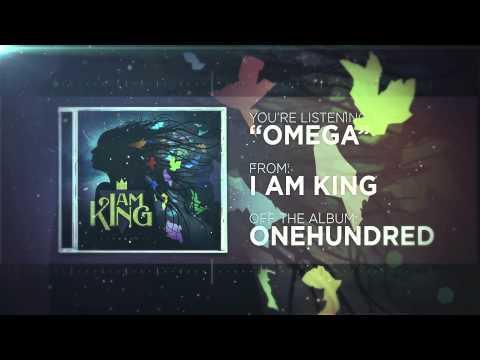 I Am King - Omega