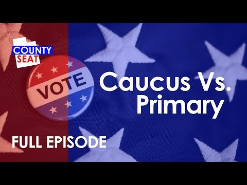 S8 Ep14 -  Full Episode: Caucus vs Primary - The County Seat