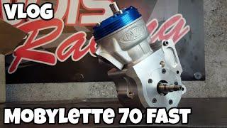 VLoG moteur mob 70 fast