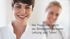Die Praxismanagerin als Bindeglied zwischen Leitung und Team