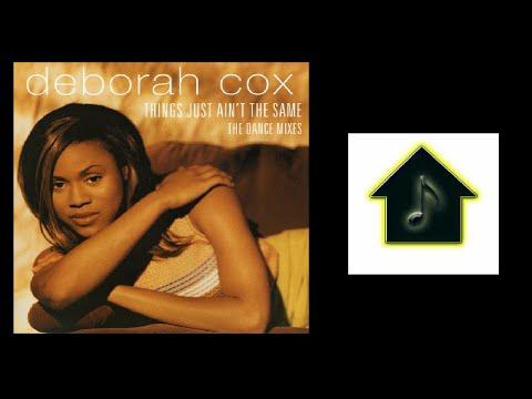 Deborah Cox - Things Just Ain't The Same (Hex...