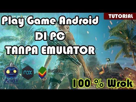 Cara Install Game Android Di PC Tanpa Emulator