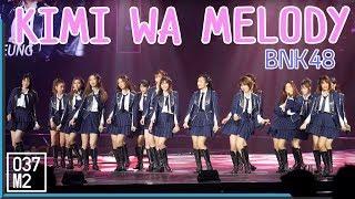 190127 BNK48 - Kimi wa Melody @ AKB48 Group Asia Festival 2019 [Fancam 4K 60p]