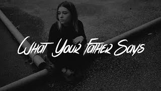 The Vamps - What Your Father Says (Lyrics)