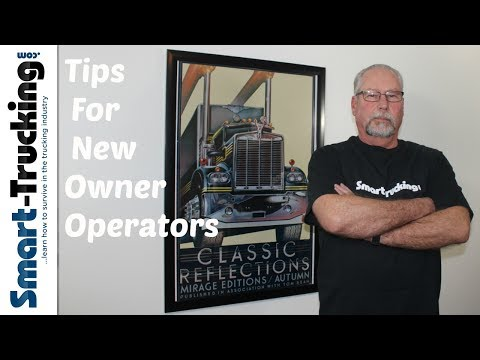 7 Things Every New Owner Operator Needs To Know