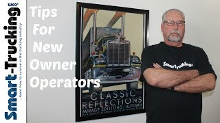 Becoming an Owner Operator - 7 Things Every New Owner Operator Needs to Know