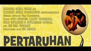 Video Film PERTARUHAN (At Stake) 2008 download MP3, 3GP, MP4, WEBM, AVI, FLV November 2018
