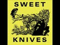 """watch he video of Sweet Knives """"Won't You Stop"""""""