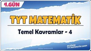 Temel Kavramlar 4  49 Günde TYT Matematik Kampı 4.Gün  Rehber Matematik
