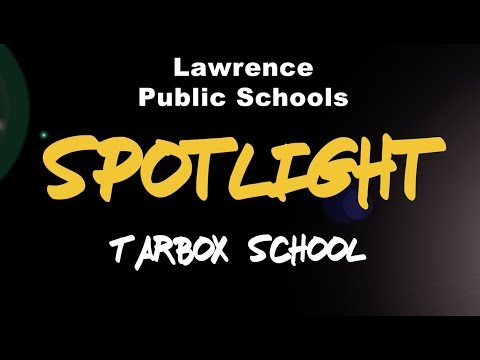 LPS Spotlight - Tarbox School