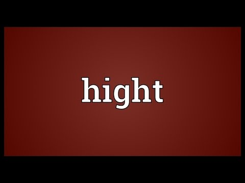 Hight Meaning