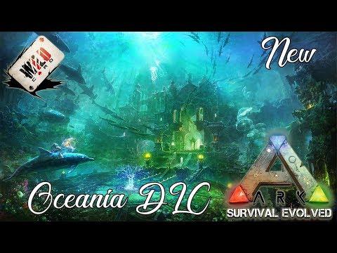 ARK Survival Evolved : Oceania FREE DLC - *2019 ARK NEWS*