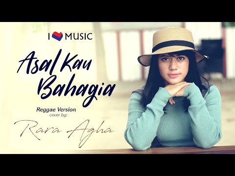 Asal Kau Bahagia - (Armada) Reggae Version Cover By Rara Agha