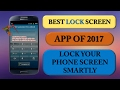Best Lock Screen App Of 2017 | Lock Your Phone Screen Smartly