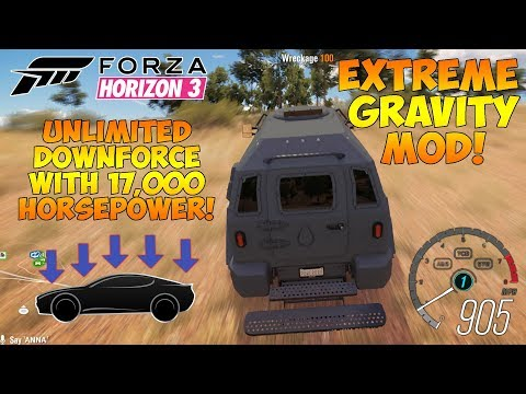 Forza Horizon 3 - EXTREME GRAVITY MOD! 100x Gravity Downforce & 16,000HP Gurkha!