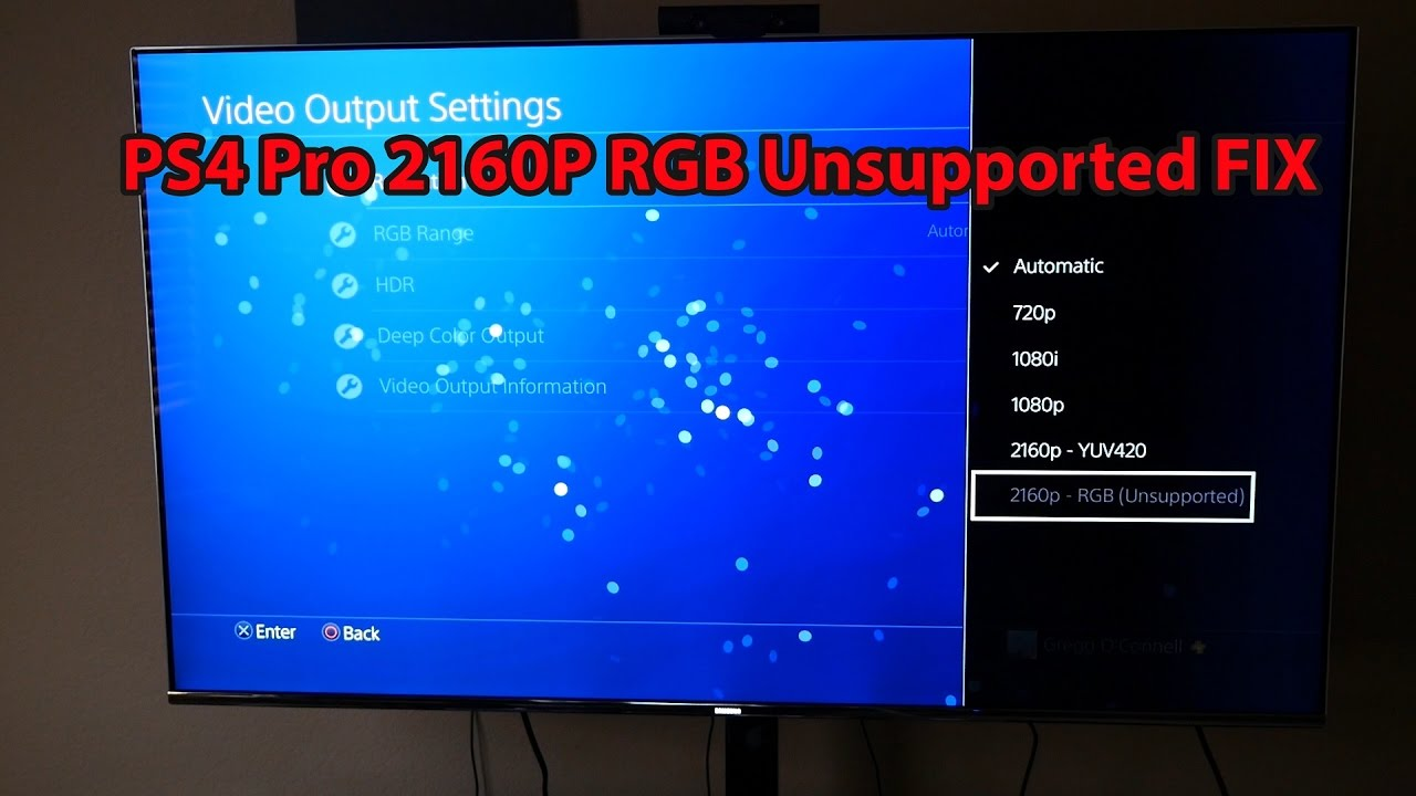 PS4 Pro 4K HDR Fix For Samsung TV's | 2160P RGB Unsupported Fix