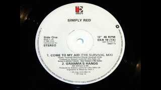 Simply Red - Come To My Aid (Survival Mix)