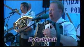 B Quintett Hraj kapelo hraj