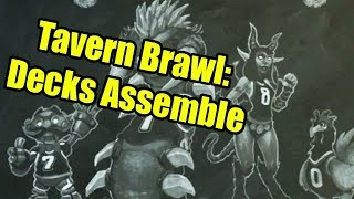 Hearthstone Tavern Brawl: Decks Assemble!