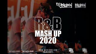 R&B Mash Up Mix 2020