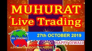 MUHURAT TRADING LIVE TRADE FOR 27 OCT 2019