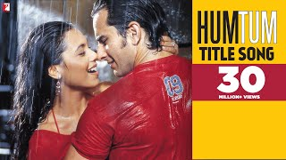 Hum Tum - Full Title Song