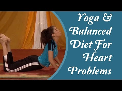 Yoga For Healthy Heart - Exercise Regime & Balanced Diet For Heart Problems   Hindi Yoga Tutorial