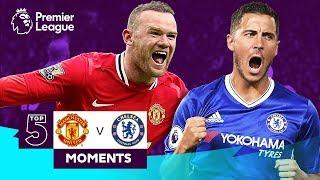 Manchester United v Chelsea | Cantona, Rooney, Hazard, Torres | Top 5 Moments