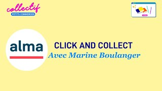 Click & Collect avec ALMA