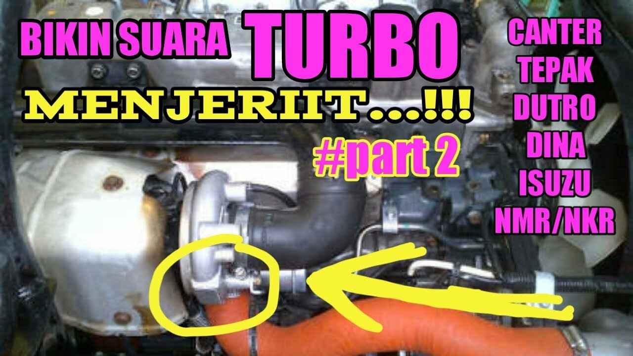 Setel Suara Turbo Canter Makin Menjerit How To Make A Great Sound A Turbo Charger Youtube