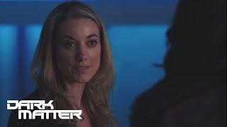 DARK MATTER | Season 3, Episode 10: Only Human | SYFY