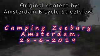 "4K. Amsterdam  ""Camping Zeeburg ""' 28-6-2019."