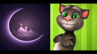 Eid Mubarak Talking Tom Fun Video