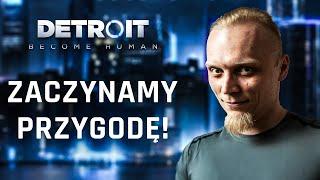 Detroit: Become Human! #1 Zaczynamy przygodę!