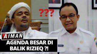 Ada Apa di Balik Kepulangan Habib Rizieq? Adakah Agenda Lain? - AIMAN (Bag 2)