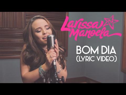 Bom Dia - Larissa Manoela - Cifra Club bdfb6d119e