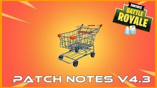 FORTNITE PATCH NOTES V4.3 SHOPPING CARTS AND SHIELD MUSHROOMS