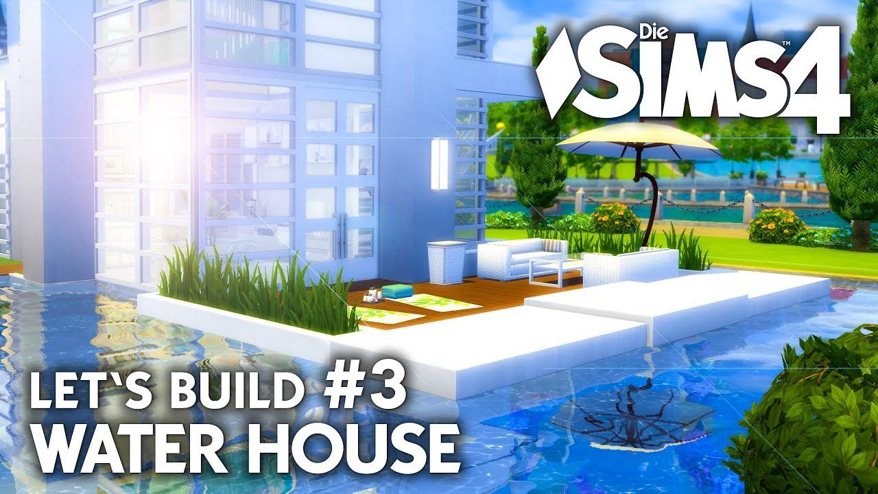 Modernes Die Sims 4 Haus Bauen  Water House #3  Let's