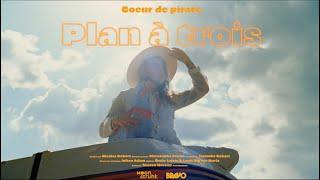 Coeur de pirate - Plan à trois [Vidéoclip officiel]