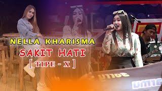 Sakit Hati (Tipe-X) Cover by Nella Kharisma