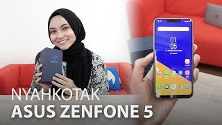 Asus Zenfone 5 (2018) : Nyah-Kotak & Fungsi Menarik