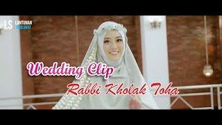 Wedding Robbi Kholak Toha - Lantunan Sholawat