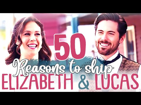 50 Reasons to Ship Lucas & Elizabeth (When Calls the Heart)